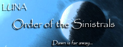 LUNA - Order of the Sinistrals - Dawn is far away...